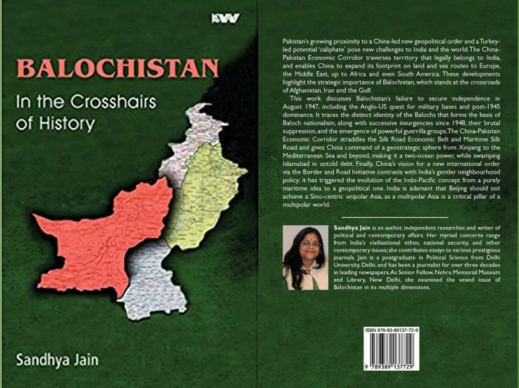 'Balochistan in the crosshairs of history' by Sandhya Jain, fills in the paucity of literature on Balochistan