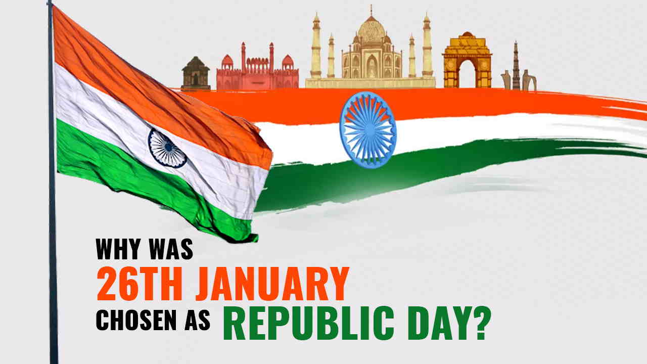 Why was 26th January Chosen as Republic Day