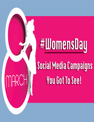 Womens Day Social Media Campaigns